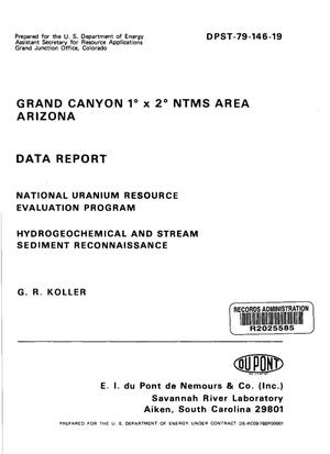 Primary view of object titled 'Grand Canyon 1/sup 0/ x 2/sup 0/ NTMS area: Arizona. Data report'.