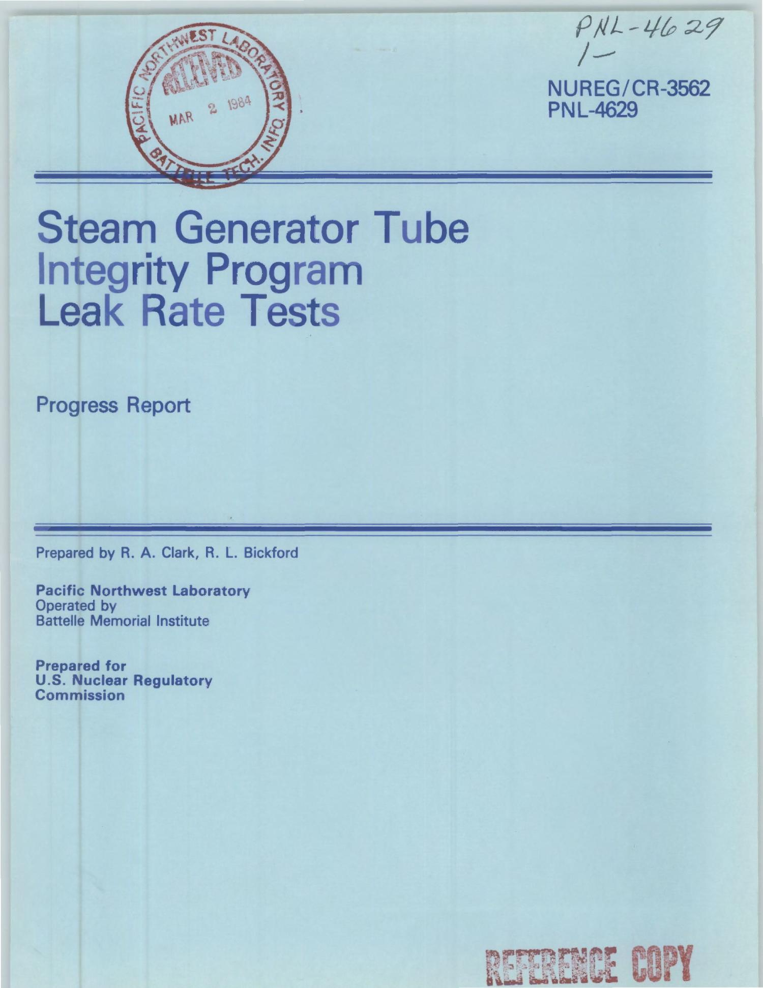 Steam generator tube integrity program leak rate tests. Progress report                                                                                                      [Sequence #]: 1 of 72