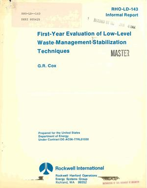 Primary view of object titled 'First-year evaluation of low-level waste-management stabilization techniques'.
