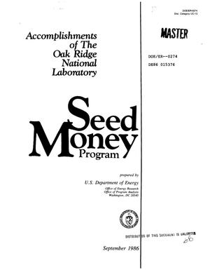 Primary view of object titled 'Accomplishments of the Oak Ridge National Laboratory Seed Money program'.