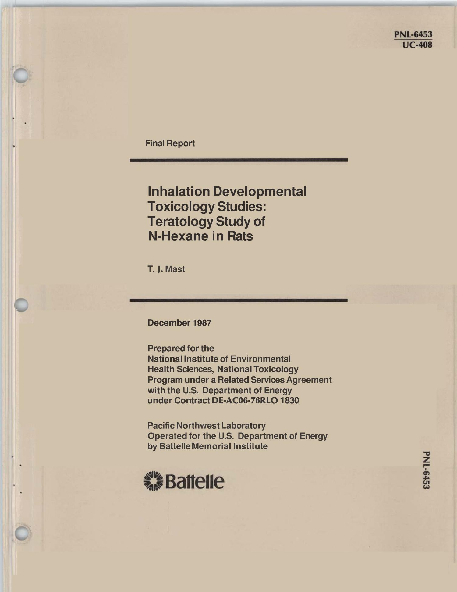 Inhalation developmental toxicology studies: Teratology study of n-hexane in rats: Final report                                                                                                      [Sequence #]: 1 of 222