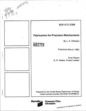 Primary view of object titled 'Fabrication for precision mechanisms. Final report'.