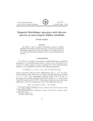 Magnetic Schröodinger operators with discrete spectra on non-compact Kähler manifolds