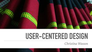 Primary view of object titled 'User-Centered Design'.