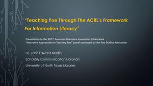 Teaching Poe in the Context of the ACRL's Framework for Information Literacy