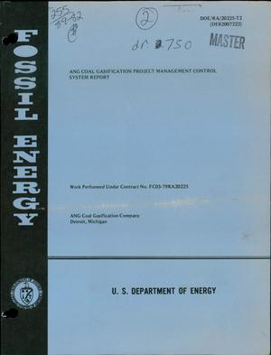 Primary view of object titled 'ANG coal gasification project management control system report. [Great Plains project]'.