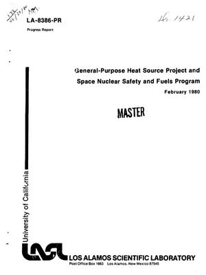 Primary view of object titled 'General-purpose heat source project and space nuclear safety fuels program. Progress report, February 1980'.