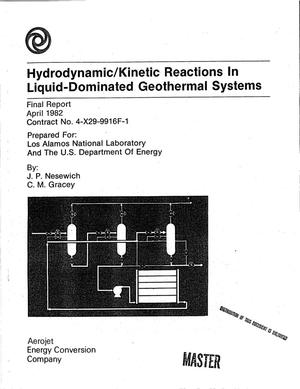 Primary view of object titled 'Hydrodynamic/kinetic reactions in liquid-dominated geothermal systems. Final report'.