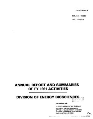 Primary view of object titled 'Division of Energy Biosciences annual report and summaries of FY 1991 activities'.