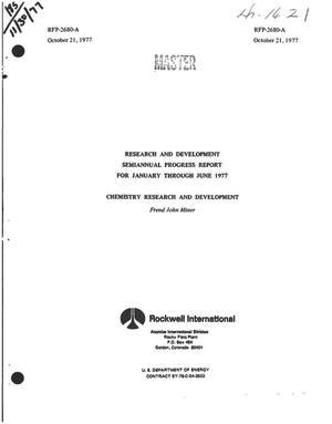 Primary view of object titled 'Chemistry research and development. Research and development semiannual progress report, January--June 1977'.