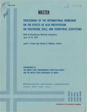 Primary view of object titled 'Proceedings of the international workshop on the effects of acid precipitation on vegetation, soils, and terrestrial ecosystems, Brookhaven National Laboratory, June 12 to 14, 1979'.