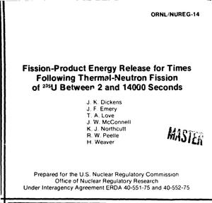 Primary view of object titled 'Fission-product energy release for times following thermal-neutron fission of /sup 235/U between 2 and 14000 seconds'.