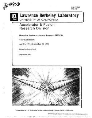 Primary view of object titled 'Heavy ion fusion accelerator research (HIFAR) year-end report, April 1, 1991--September 30, 1991'.