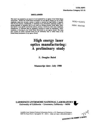 Primary view of object titled 'High energy laser optics manufacturing: a preliminary study'.
