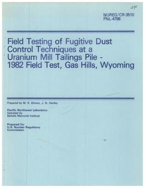 Primary view of object titled 'Field testing of fugitive dust control techniques at a uranium mill tailings pile - 1982 Field Test, Gas Hills, Wyoming.'.