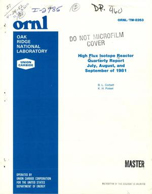Primary view of object titled 'High flux isotope reactor quarterly report, July, August, and September of 1981'.