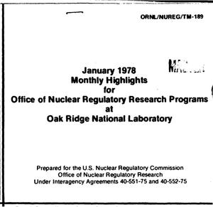 Primary view of object titled 'January 1978 monthly highlights for Office of Nuclear Regulatory Research Programs at Oak Ridge National Laboratory'.