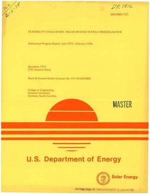 Primary view of object titled 'Feasibility evaluation: solar heated textile process water. Semiannual progress report, July 1975--February 1976'.