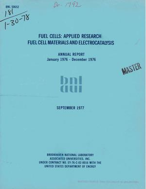 Primary view of object titled 'Fuel cells: applied research fuel cell materials and electrocatalysis. Annual report, January 1976--December 1976'.