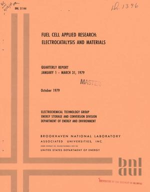Primary view of object titled 'Fuel cell applied research: electrocatalysis and materials. Quarterly report, January 1-March 31, 1979'.