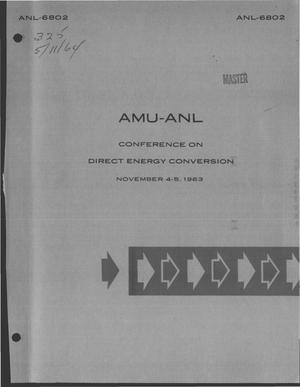 Primary view of object titled 'AMU-ANL conference on direct energy conversion, Nov 4-5, 1963'.