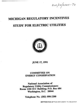 Primary view of object titled 'The Michigan regulatory incentives study for electric utilities'.