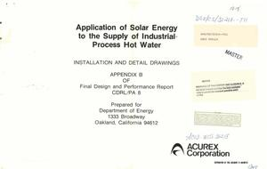 Primary view of object titled 'Application of solar energy to the supply of industrial-process hot water: installation and detail drawings. Appendix B of final design and performance report, CDRL/PA 8'.