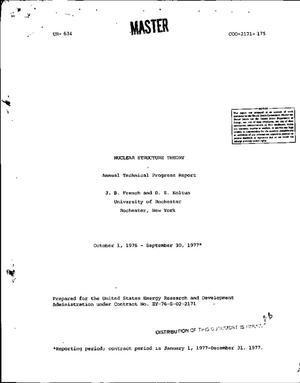 Primary view of object titled 'Nuclear structure theory. Annual technical progress report, October 1, 1976--September 30, 1977. [Research progress at the University of Rochester]'.