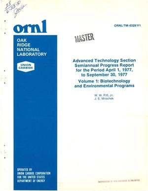 Primary view of object titled 'Advanced Technology Section semiannual progress report, April 1-September 30, 1977. Volume 1. Biotechnology and environmental programs. [Lead Abstract]'.
