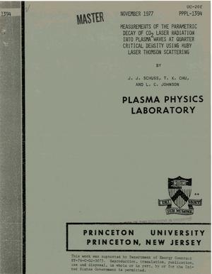 Primary view of object titled 'Measurements of the parametric decay of CO/sub 2/ laser radiation into plasma waves at quarter critical density using ruby laser Thomson scattering'.