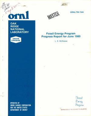Primary view of object titled 'Fossil energy program. Progress report for June 1980'.