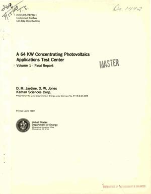 Primary view of object titled '64 kW concentrator Photovoltaics Application Test Center. Volume. Final report'.