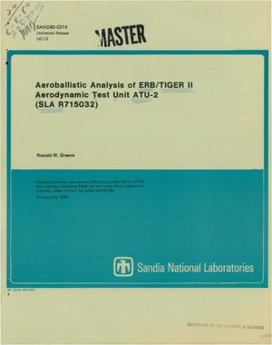 Primary view of object titled 'Aeroballistic analysis of ERB/TIGER II Aerodynamic Test Unit ATU-2 (SLA R715032)'.