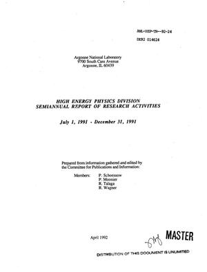 Primary view of object titled 'High Energy Physics Division semiannual report of research activities, July 1, 1991--December 31, 1991'.