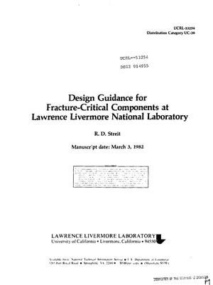 Primary view of object titled 'Design guidance for fracture-critical components at Lawrence Livermore National Laboratory'.