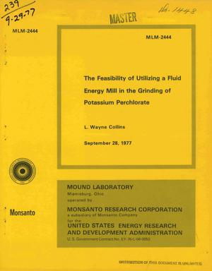 Primary view of object titled 'Feasibility of utilizing a fluid energy mill in the grinding of potassium perchlorate'.