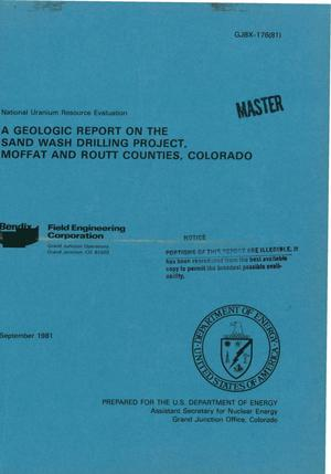 Primary view of object titled 'Geologic report on the Sand Wash Drilling Project, Moffat and Routt Counties, Colorado'.