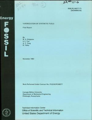 Primary view of object titled 'Vaporization of synthetic fuels. Final report. [Thesis]'.