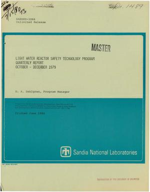 Primary view of object titled 'Light Water Reactor Safety Technology Program. Quarterly report, October-December 1979'.