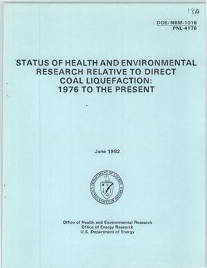 Primary view of object titled 'Status of health and environmental research relative to direct coal liquefaction: 1976 to the present'.