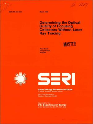 Primary view of object titled 'Determining the optical quality of focusing collectors without laser ray tracing'.