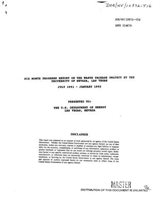 Primary view of object titled 'Six month progress report on the Waste Package Project at the University of Nevada, Las Vegas, July 1991--January 1992: Management, quality assurance and overview'.