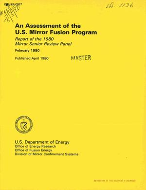 Primary view of object titled 'Assessment of the US Mirror Fusion Program. Report of the 1980 Mirror Senior Review Panel'.