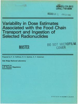 Primary view of object titled 'Variability in dose estimates associated with the food-chain transport and ingestion of selected radionuclides'.