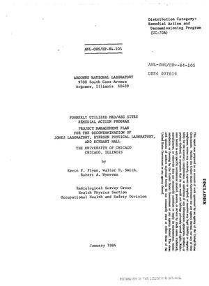 Primary view of object titled 'Formerly Utilized MED/AEC Sites Remedial Action Program. Project management plan for the decontamination of Jones Laboratory, Ryerson Physical Laboratory, and Eckhart Hall, the University of Chicago, Chicago, Illinois'.