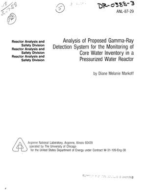 Primary view of object titled 'Analysis of proposed gamma-ray detection system for the monitoring of core water inventory in a pressurized water reactor'.