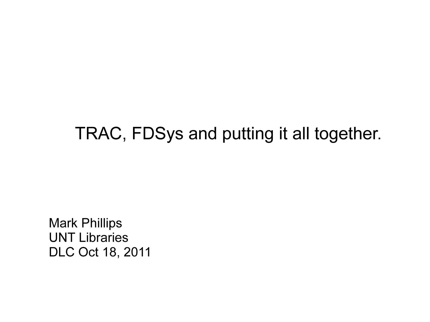 TRAC, FDSys and putting it all together                                                                                                      [Sequence #]: 1 of 30