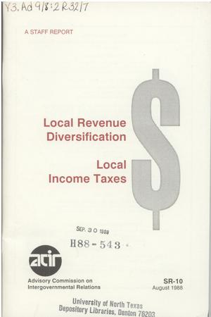 Primary view of object titled 'Local revenue diversification : local income taxes'.