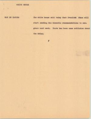 Primary view of object titled '[News Script: White House]'.