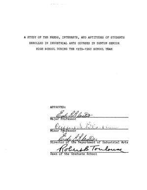 Primary view of object titled 'A Study of the Needs, Interests, and Aptitudes of Students Enrolled in Industrial Arts Courses in Denton Senior High School during the 1959-1960 School Year'.